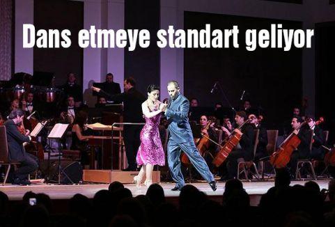 Dans etmeye standart geliyor