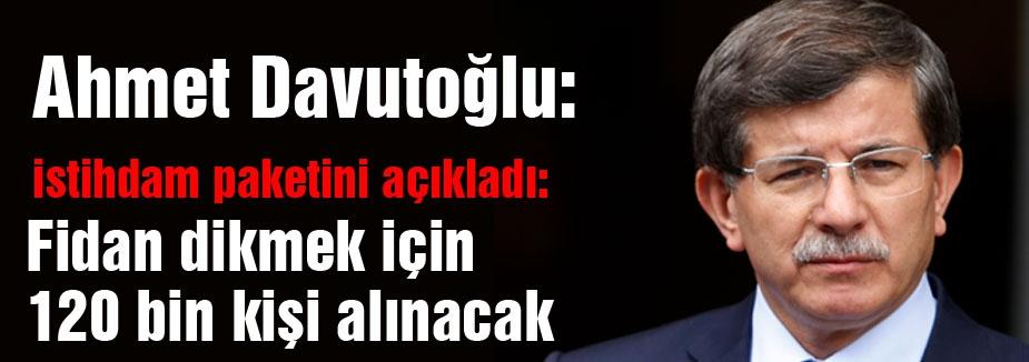 Davutoğlu, istihdam paketini açıkladı