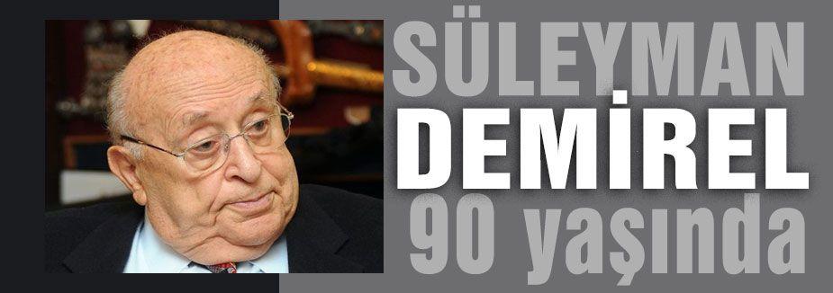 Demirel 90 yaşında...