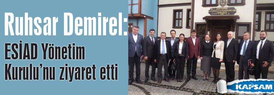 Demirel, ESİAD Yönetim Kurulu'nu ziyaret etti.
