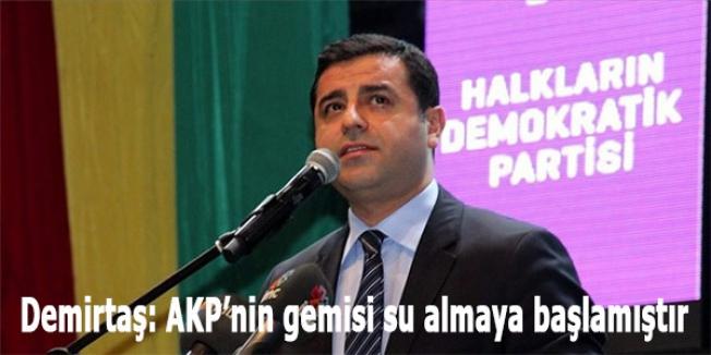Demirtaş: AKP'nin gemisi su almaya başlamıştır