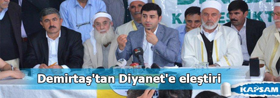 Demirtaş'tan Diyanet'e eleştiri