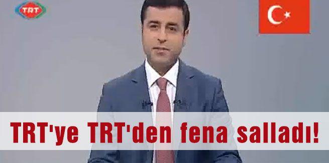 Demirtaş TRT'yle Dalga Geçti