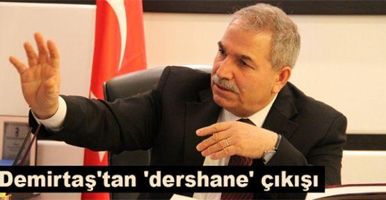 Demirtaş'tan 'dershane' çıkışı