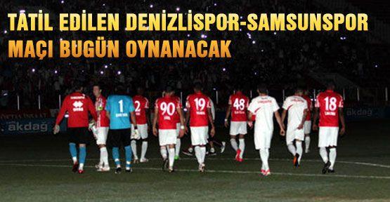 Denizlispor-Samsunspor Maçı Yarın...