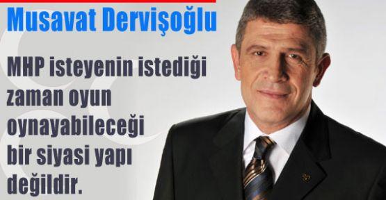 Dervişoğlu:'Ülkücü Hareket Sahipsiz Değil'