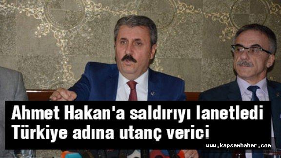 Destici, Ahmet Hakan'a saldırı utanç verici!
