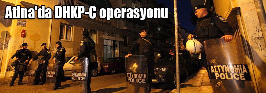 DHKP-C operasyonu...