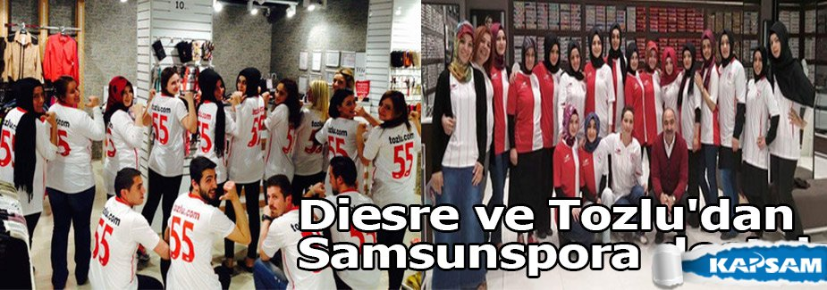 Diesre ve Tozlu'dan Samsunspora destek