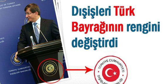 Dışişlerinde Türk Bayrağı  Logosu Değişti