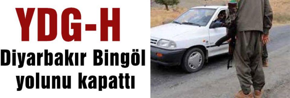 Diyarbakır Bingöl yolu kapatıldı...