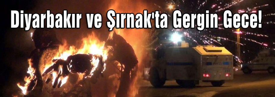 Diyarbakır ve Şırnak'ta gösteriler bitmiyor