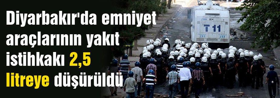 Diyarbakır'da emniyet araçlarının yakıtları 2,5 litreye düşürüldü
