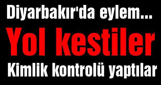 Diyarbakır'da yol kapatma eylemi