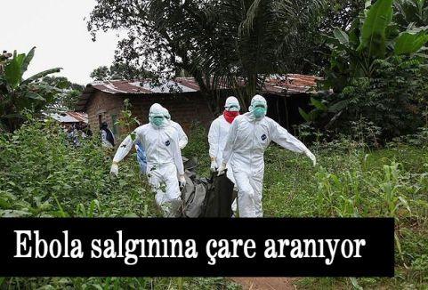 Ebola salgınına çare aranıyor