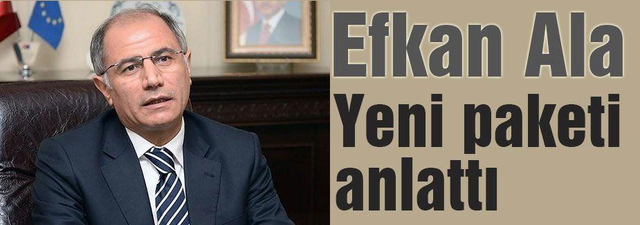 Efkan Ala yeni paketi anlattı