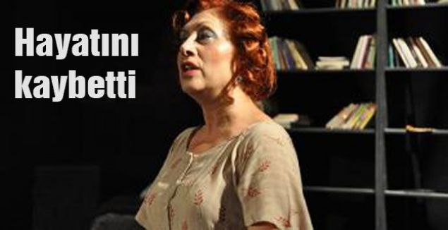 Elveda Rumeli'nin 'Münevver'i hayatını kaybetti