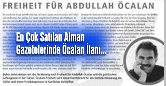 En Çok Satılan Alman Gazetelerinde Öcalan İlanı...