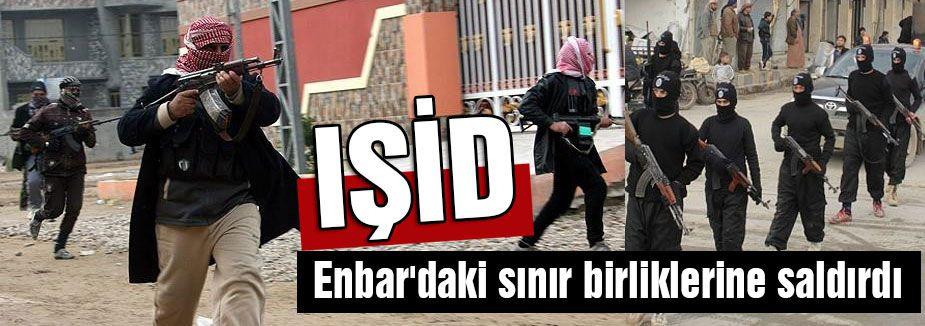 Enbar'daki sınır birliklerine saldırıldı