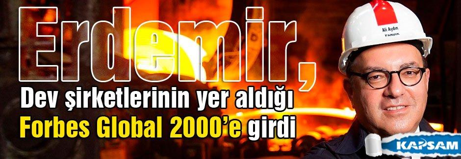 Erdemir, dev şirketlerinin yer aldığı Forbes Global 2000'e girdi