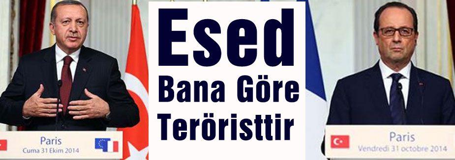 Erdoğan: 'Esed Bana Göre Teröristtir'