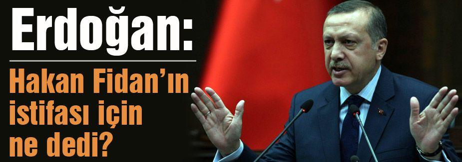 Erdoğan; Hakan Fidan'ın adaylığına olumlu bakmıyorum