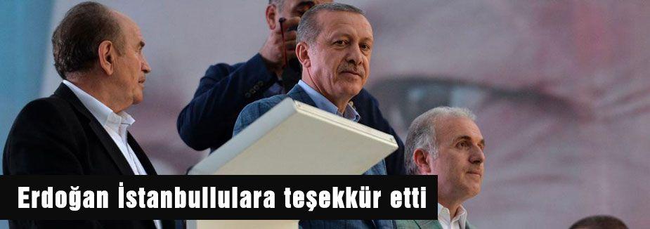 Erdoğan İstanbullulara teşekkür etti