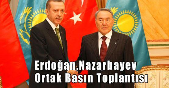 Erdoğan-nazarbayev Ortak Basın Toplantısı