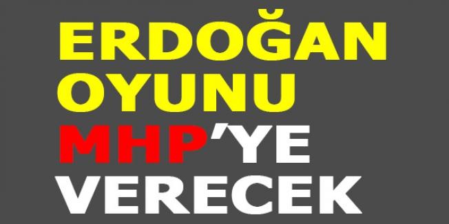 Erdoğan Oyu MHP'ye