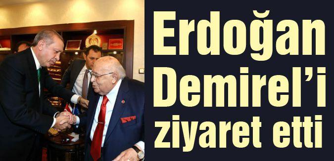 Erdoğan, Süleyman Demirel'i ziyaret etti