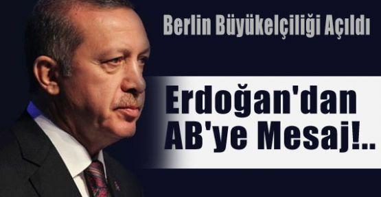 Erdoğan'dan AB'ye Mesaj!..