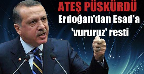 Erdoğan'dan Esed'e Vururuz Resti