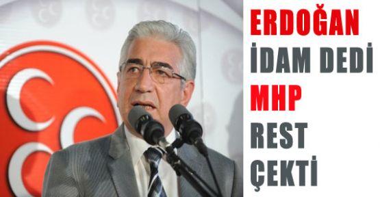Erdoğan'nın İdamına MHP'den Rest