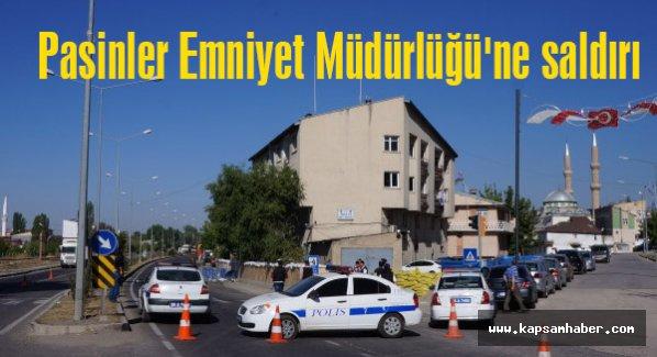 Erzurum Pasinler Emniyet Müdürlüğüne saldırı