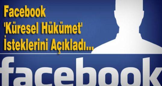 Facebook 'Küresel Hükümet' İsteklerini Açıkladı...