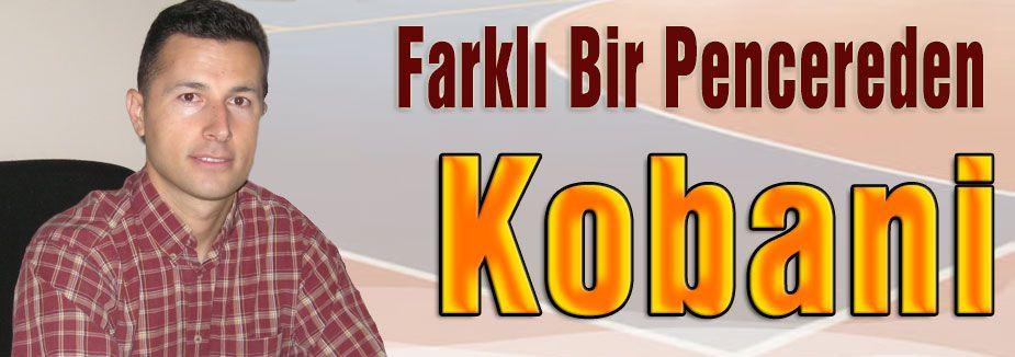 Farklı Bir Pencereden Kobani