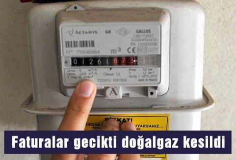 Faturalar gecikti doğalgaz kesildi
