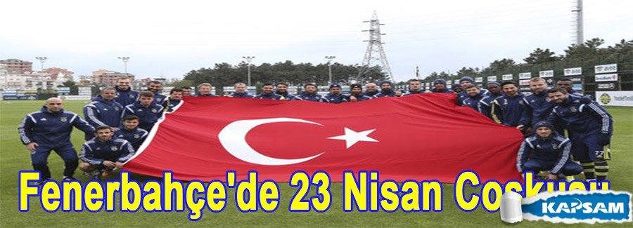 Fenerbahçe'de 23 Nisan Coşkusu