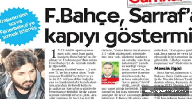 Fenerbahçe loca almak isteyen Reza Zarrab'ı reddetmiş