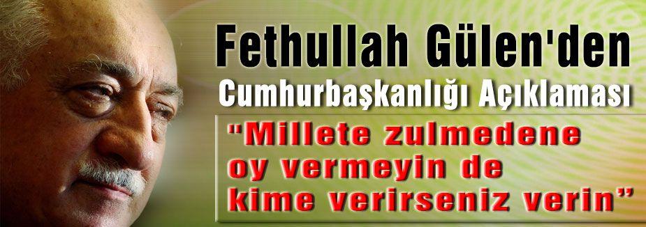 Fethullah Gülen'den Cumhurbaşkanlığı Açıklaması