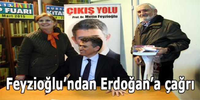 Feyzioğlu'ndan Erdoğan'a çağrı
