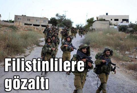 Filistinlilere gözaltı