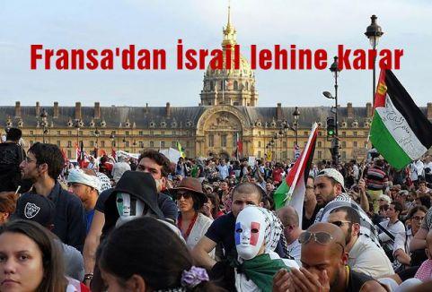 Fransa'dan İsrail lehine karar