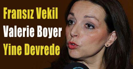 Fransız Vekil Boyer Yine Yapacağını Yapıyor