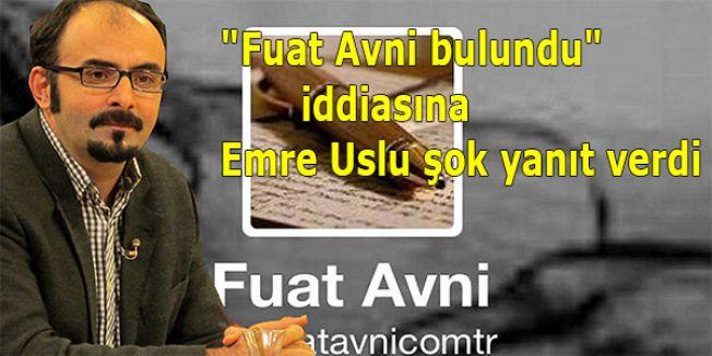 """""""Fuat Avni bulundu"""" iddiasına Emre Uslu şok yanıt verdi"""
