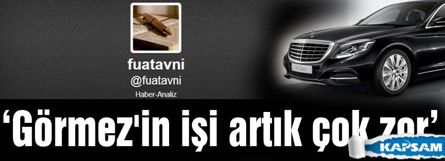 Fuat Avni: Görmez'in işi artık çok zor.