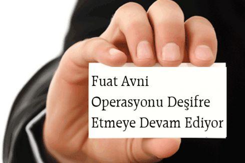 Fuat Avni'den  Operasyonu Deşifresine devam...