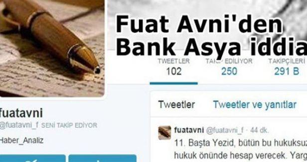 Fuat Avni'den Bank Asya iddiası
