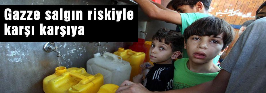 Gazze salgın riskiyle karşı karşıya