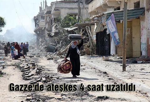 Gazze'de ateşkes 4 saat uzatıldı